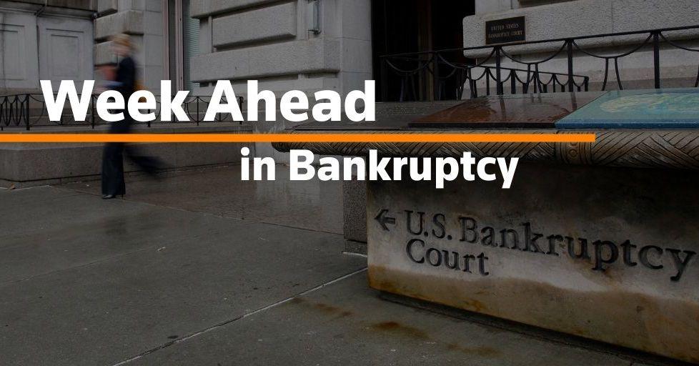 Week Ahead in Bankruptcy: Aug. 30, 2021
