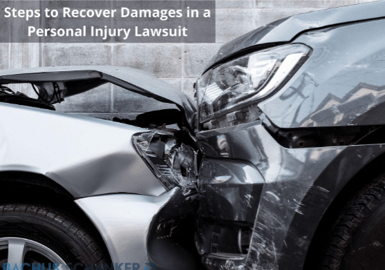 How To Recover Damages In A Personal Injury Lawsuit